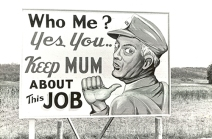 """This World War II-era photo of a billboard near Oak Ridge, Tennessee, shows one of the reminders that employees, including the """"Girls of Atomic City,"""" faced dailyi about their top-secret Manhattan Project jobs. Author Denise Kiernan will speak at MTSU Sept. 21 on her book, """"The Girls of Atomic City,"""" and the challenges the women faced. (Photo courtesy of DeniseKiernan.com)"""