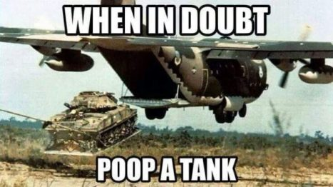 military-humor-when-in-doubt-poop-tank-600x336.jpg
